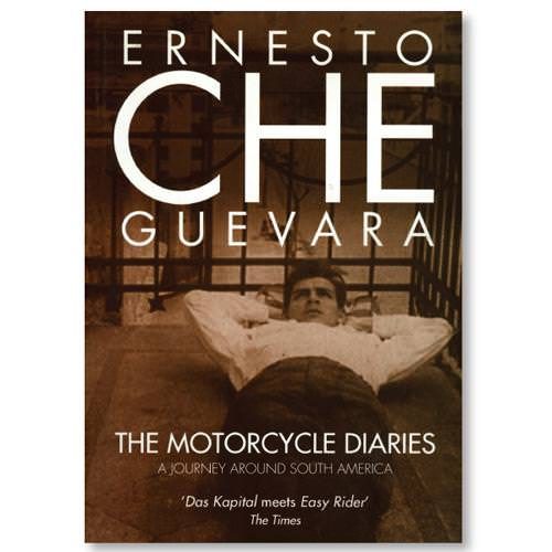 the motorcycle diaries che guevara Easy riding to revolution – review of the motorcycle diaries by thomas riggins the motorcycle diaries: notes on a latin american journey has also been.