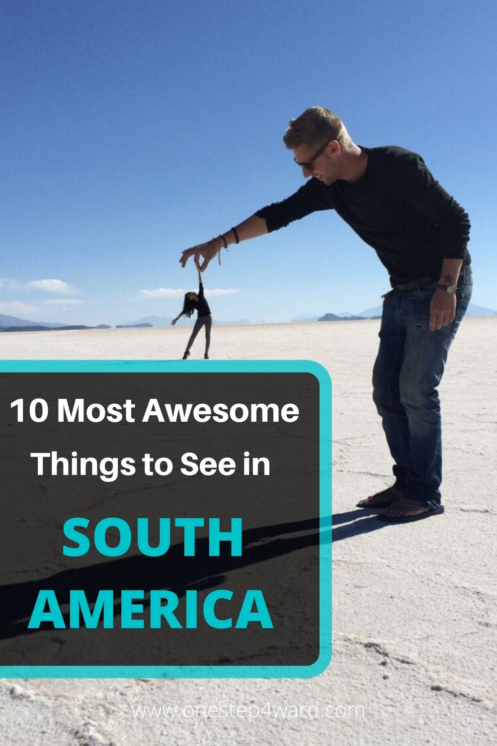 10 Most Awesome Things to See in South America