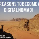Digital Nomadism; 5 Reasons to Become a Digital Nomad