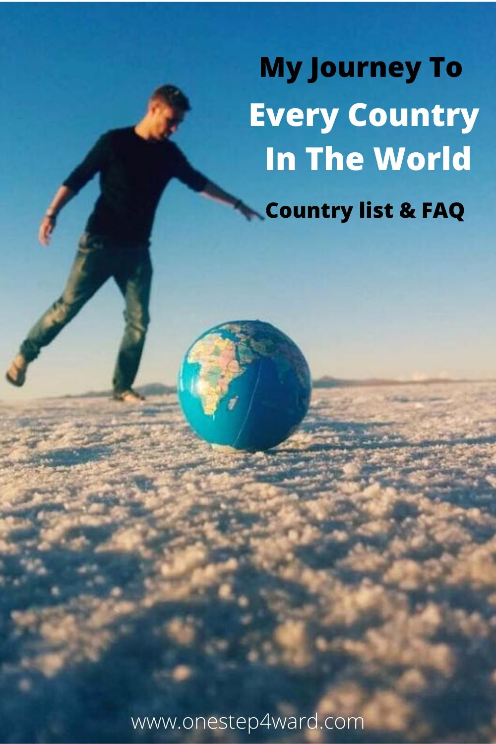 my journey to every country in the world country list and FAQ
