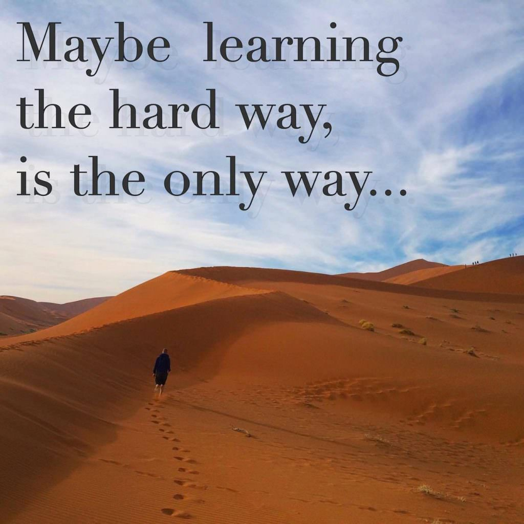 hard lessons quote