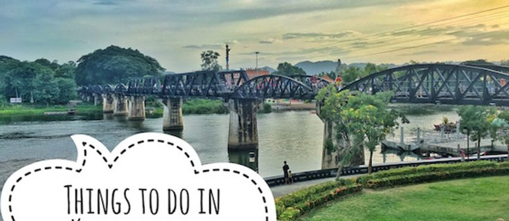 things to do in kanchanaburi