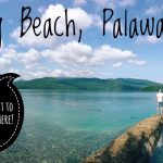 Sabang Beach,   Palawan,   Phillipines; Everything You Need To Know!
