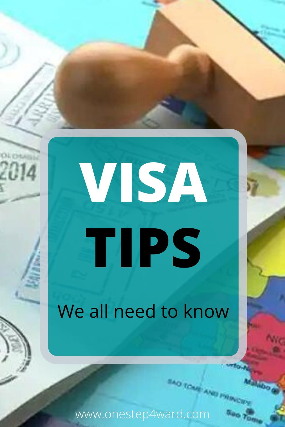 Visa tips we all need to know